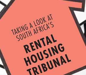 The Rental Housing Tribunal: know your rights