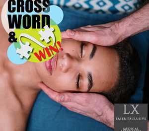 MONTHLY CROSSWORD: WIN A SKIN PEEL TO THE VALUE OF R400 AT LASER EXCLUSIVE