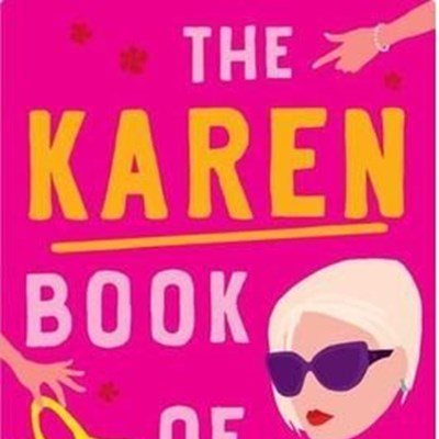 There's a new book on Karens written by two Karens