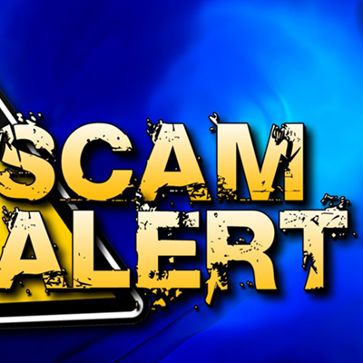 Watch out for scam